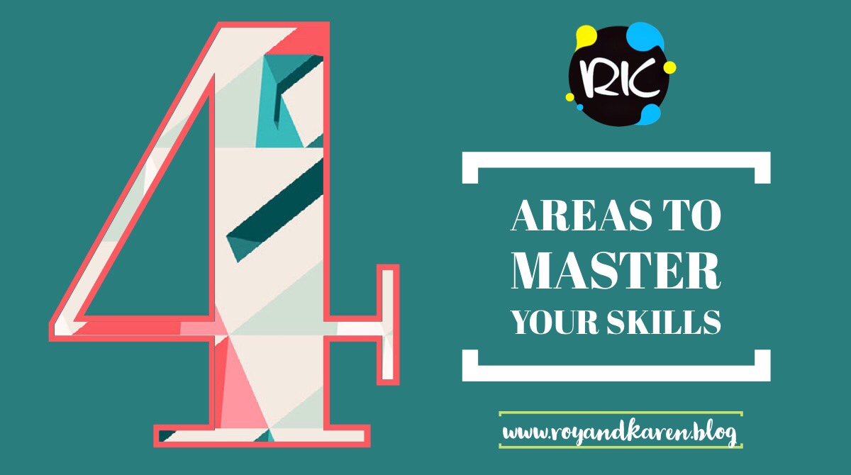 4 areas to master yourskills
